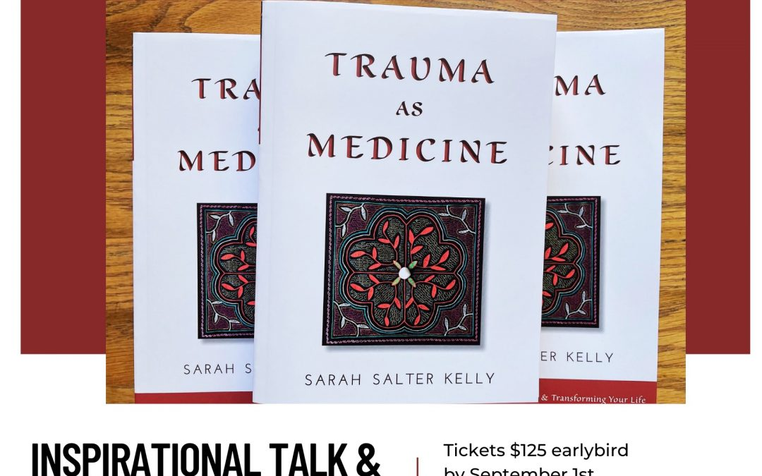Trauma as Medicine Book Tour & Workshop Calgary