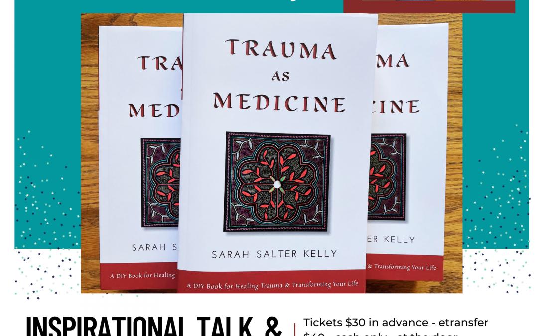 Trauma as Medicine Inspirational Talk & Healing Circle Edmonton