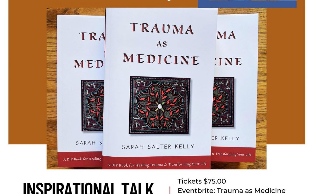 Trauma as Medicine Inspirational Talk & Healing Workshop Pigeon Lake