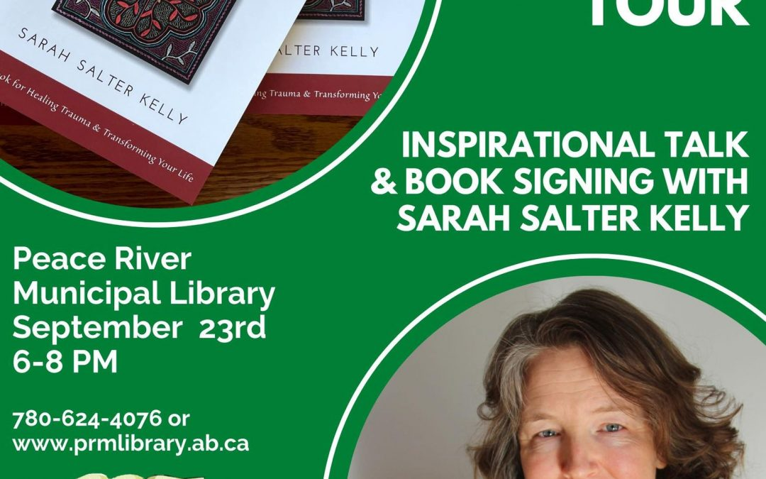 Trauma as Medicine Inspirational Talk & Book Signing Peace River Municipal Library